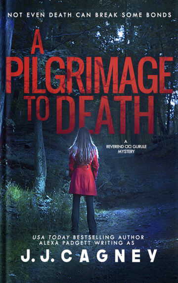 A Pilgrimage to Death (A Reverend Cici Gurule Mystery Book 2)
