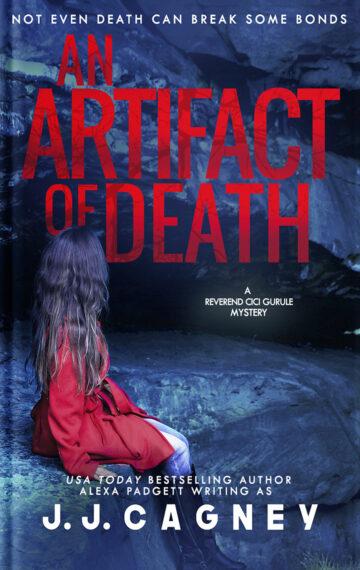 An Artifact of Death (A Reverend Cici Gurule Mystery Book 4)